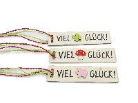 Glückanhänger 62584 Holz  VIEL GLÜCK 12x2,8cm 3-fach sortiert